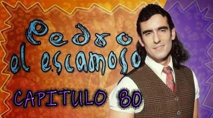 Pedro El Escamoso | Capítulo 80