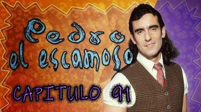Pedro El Escamoso | Capítulo 91