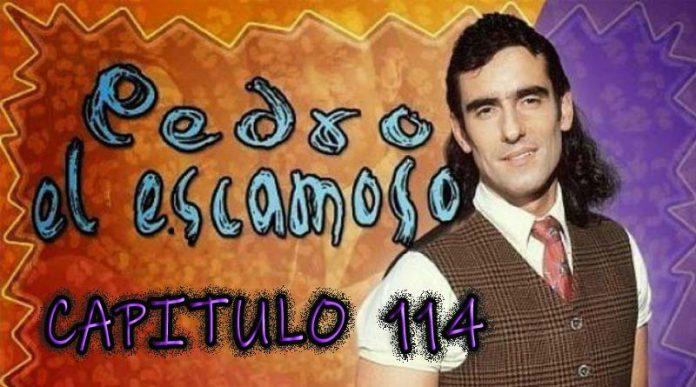 Pedro El Escamoso | Capítulo 114