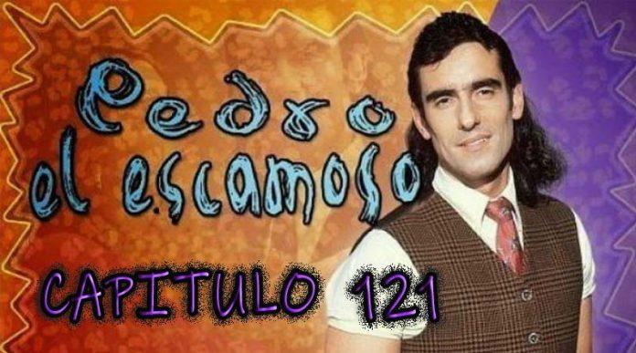 Pedro El Escamoso   Capítulo 121
