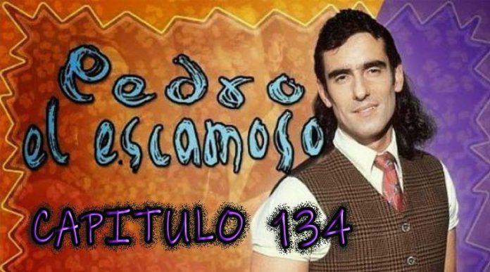 Pedro El Escamoso   Capítulo 134